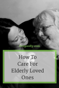 How To Care For Elderly Loved Ones Health| Aging