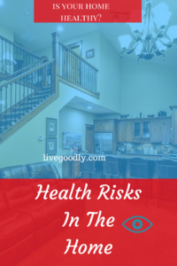 Is your home healthy? Find out about the health risks that may be living in your home