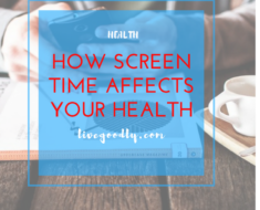 How Screen Time Affects Your Health