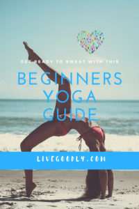 Beginners Yoga Guide: How to get started
