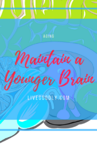 Maintain a Younger Brain