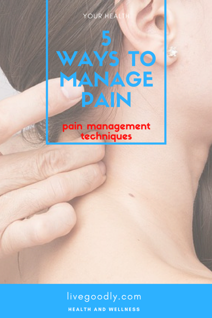 5 Ways to Deal with pain management