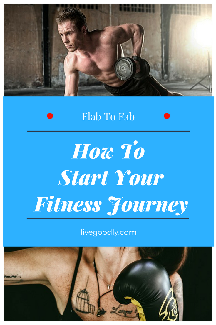 From Flab To Fab: Your Fitness Journey Starts Here