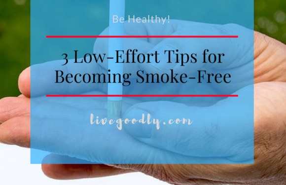 3 Low-Effort Tips for Becoming Smoke-Free