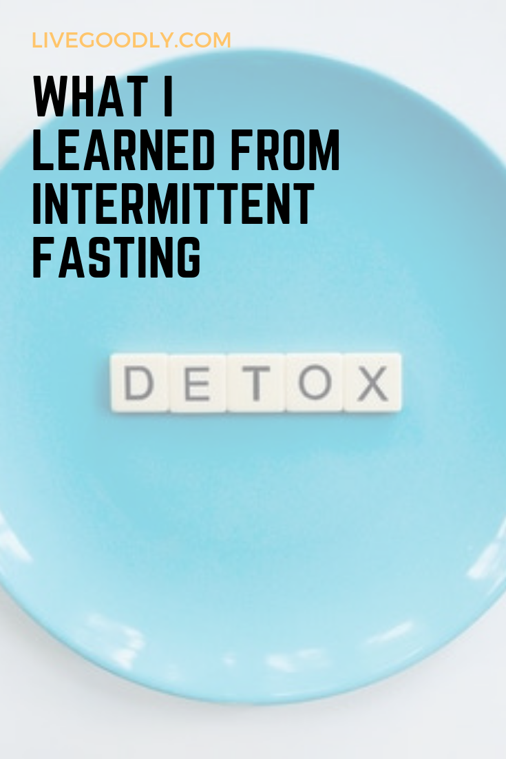 What I Learned From Intermittent Fasting
